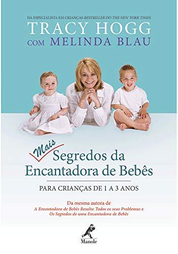 Mais segredos da encantadora de bebês: Para crianças de 1 a 3 anos