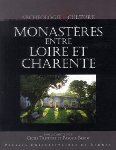 Monasteres entre loire et charente (Archéologie et culture)
