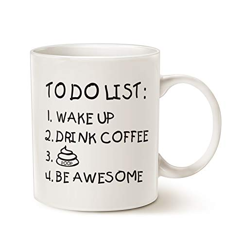 MAUAG Fathers Day Funny Quote Coffee Mug for Husband, Friend Gifts, To Do List Wake Up Drink Coffee P Be Awesome Cute Motivational Cup, White 11 Oz