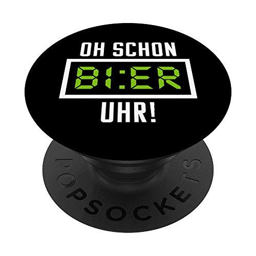 Oh Schon Bier Uhr! Witziges Feierabend Outfit PopSockets PopGrip: Ausziehbarer Sockel und Griff für Handys/Tablets mit Tauschbarem Top