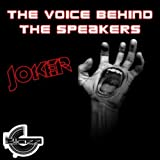 The Voice Behind the Speakers (Part I Main Mix)