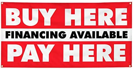 Vinyl Banner Multiple Sizes Buy Here Financing Available Pay Business Outdoor Weatherproof Industrial product image