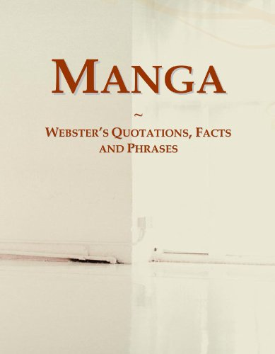 Manga: Webster's Quotations, Facts and Phrases