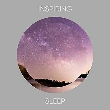 Inspiring Sleep