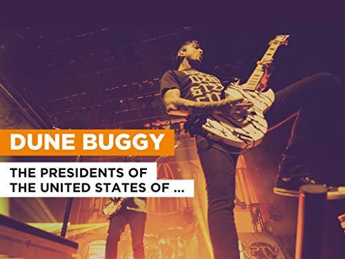 Dune Buggy al estilo de The Presidents of the United States of America