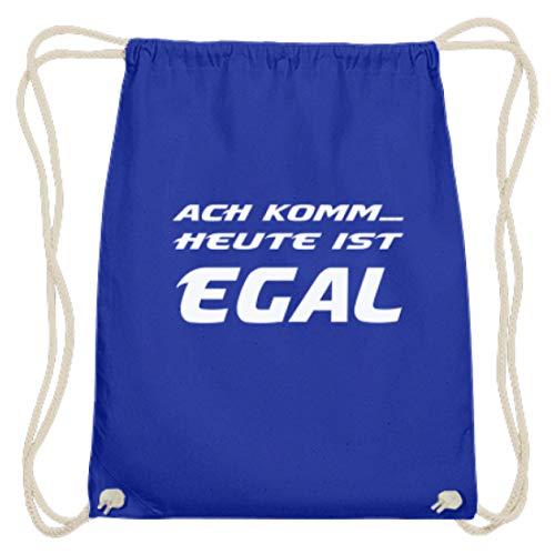 Ach Komm. Heute Ist Egal! - Party, Saufen, Trinken, Alkohol, Schnaps, Bier, Alkoholiker - Baumwoll Gymsac -37cm-46cm-Royales Blau