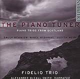 The Piano Tuner - Klaviertrios aus Schottland - Fidelio Trio