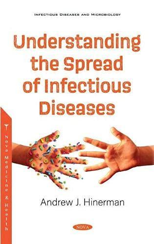 Understanding the Spread of Infectious Diseases