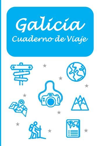 Galicia: Cuaderno de Viaje (Mis Rutas del Mundo)