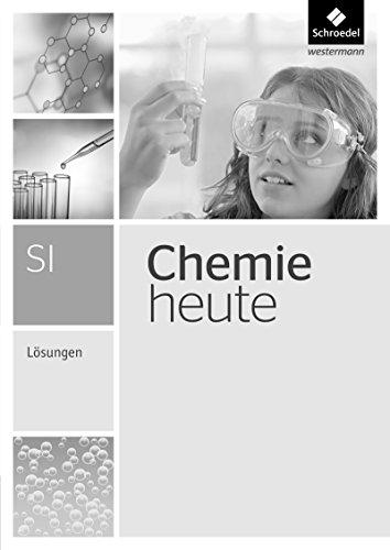 Chemie heute SI - Ausgabe 2013: Lösungen: Ausgabe 2010 (Chemie heute SI: Gesamtband - Ausgabe 2013)