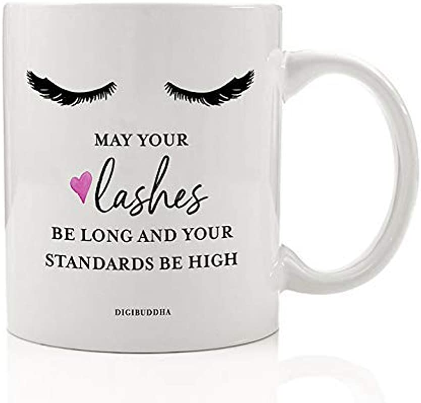 Long Lashes High Standards Coffee Mug Gift Idea Beautiful Pretty Eyes Present For 1st Class Woman Friend Female Coworker Birthday Christmas All Occasion 11oz Ceramic Tea Cup Digibuddha DM0559
