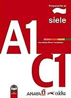 Preparacion al SIELE: Libro A1-C1 + audio descargable