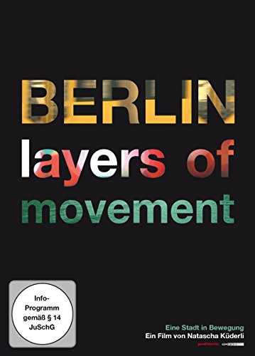 Berlin - Layers of Movement
