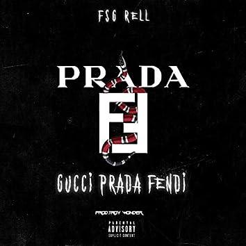 Gucci Prada Fendi