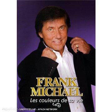 Frank Michael : Les couleurs de sa vie