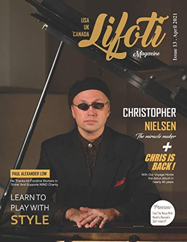 Compare Textbook Prices for Lifoti Magazine: Christopher Nielsen Cover Issue 13 April 2021  ISBN 9798736828197 by Magazine, Lifoti