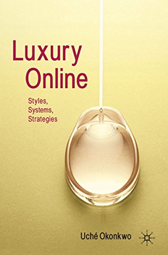 Luxury Online: Styles, Systems, Strategies (English Edition)