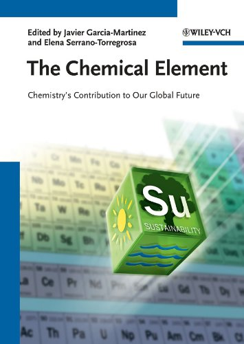The Chemical Element: Chemistry\'s Contribution to Our Global Future (English Edition)