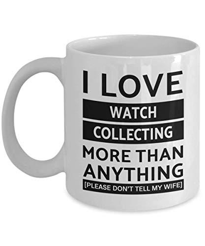 N\A Taza para coleccionar Relojes - Amo más Que Nada - Taza de té y café de cerámica novedosa y Divertida Regalos geniales para Hombres o Mujeres con Caja de Regalo