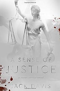 A Sense of Justice: A Secret Service Novel