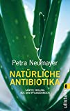 Natürlich Antibiotika: Sanfte Heilung aus dem Pflanzenreich (0)