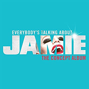 Everybody's Talking About Jamie [West End Edition]
