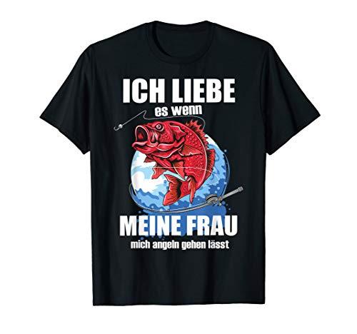Herren Ich Liebe Es Wenn Frau Mich Angeln Lässt Fischer Angel T-Shirt