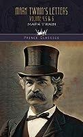 Mark Twain's Letters Volume 4,5 & 6 (Prince Classics)