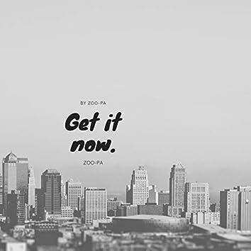 Get It Now.