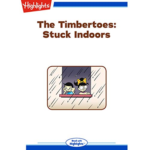 The Timbertoes: Stuck Indoors cover art