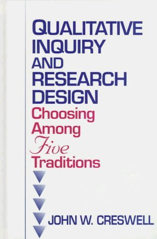 Image OfQualitative Inquiry And Research Design: Choosing Among Five Traditions By Creswell, John W. (July 15, 1997) Hardcover