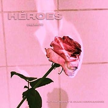 Héroes (Remix)