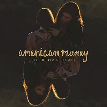 American Money (Tigertown Remix)