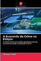 A Economia do Crime na Etiópia