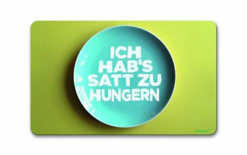 Sticky Jam tovaglietta 'I' m stanchi di essere Hungry' [in lingua tedesca]