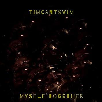 Myself Together