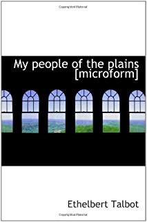 My people of the plains [microform]