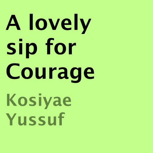 A Lovely Sip for Courage audiobook cover art