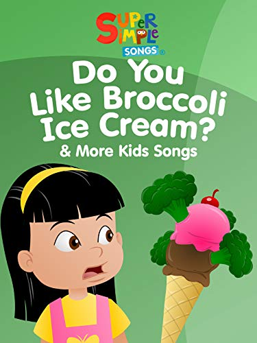 Do You Like Broccoli Ice Cream amp More Kids Songs  Super Simple Songs
