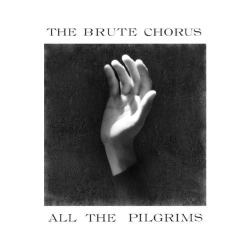 The Brute Chorus