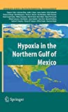 Hypoxia in the Northern Gulf of Mexico (Springer Series on Environmental Management)
