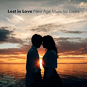 Lost in Love: New Age Music for Lovers, Eroitc Massage, Make Love