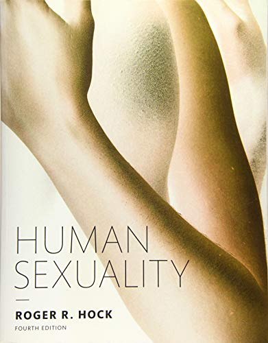 Compare Textbook Prices for Human Sexuality 4 Edition ISBN 9780134003566 by Hock Ph.D., Roger R.