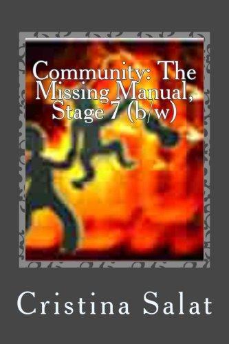Community: The Missing Manual, Stage 7 (b/w): Pono Principle (Community: The Missing Manual (Additio