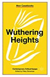 Wuthering Heights: Emily Bronte (New Casebooks)