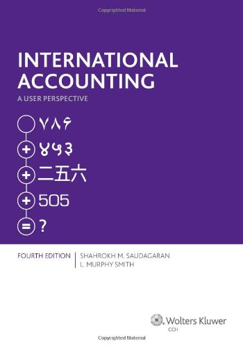 International Accounting: A User Perspective  ( Fourth Edition )