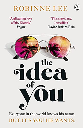 Compare Textbook Prices for The Idea of You: The scorching hot Richard & Judy romance that will leave you obsessed  ISBN 9781405950367 by Lee, Robinne