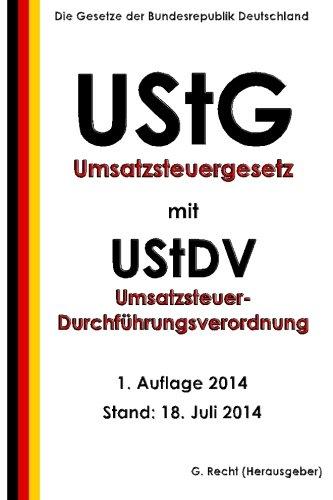 Umsatzsteuergesetz (UStG) mit Umsatzsteuer-Durchführungsverordnung (UStDV)