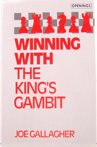 Winning With the King's Gambit (Batsford Chess Library)