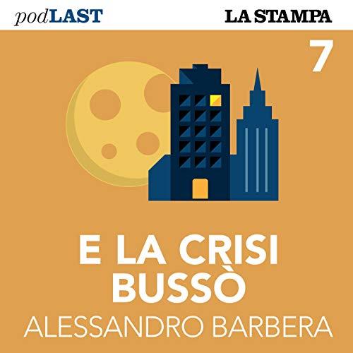 La crisi del 2008 in Europa (E la crisi bussò 7) copertina